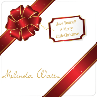 Have-yourself-a-merry-little-christmas-melinda-watts copy