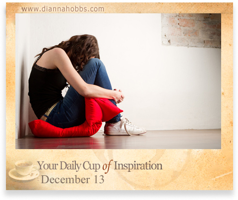 Your Daily Cup of Inspiration-December 13, 2011