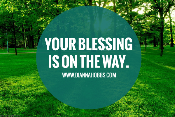 God Is Going To Bless You