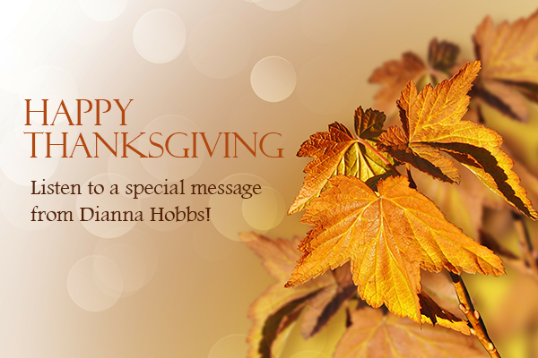 Podcast: A special thanksgiving message from Dianna [LISTEN]