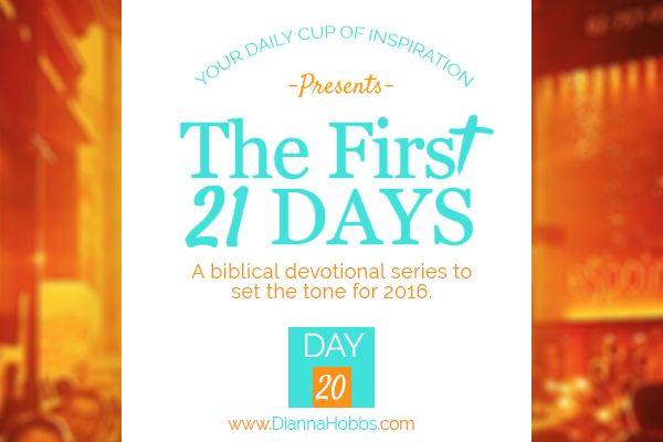 First 21 Days: It's Not Too Late (Day 20)