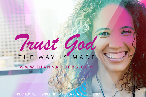 Trust-god-the-way-is-made