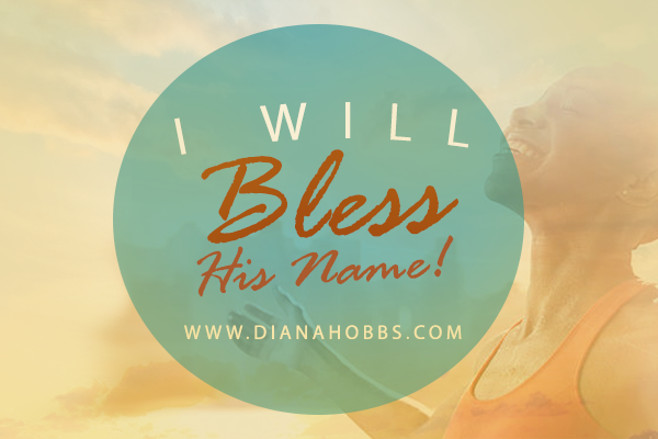 I-will-bless-his-name600